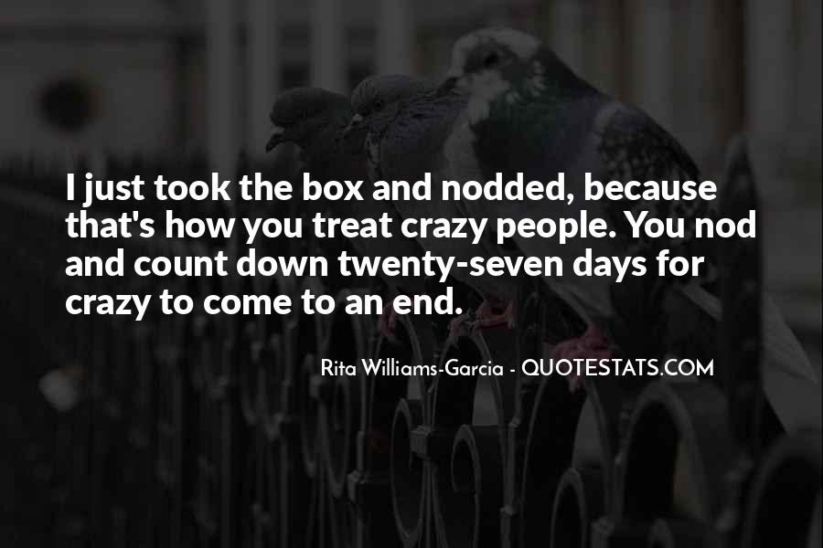 Quotes About Crazy Days #1626030