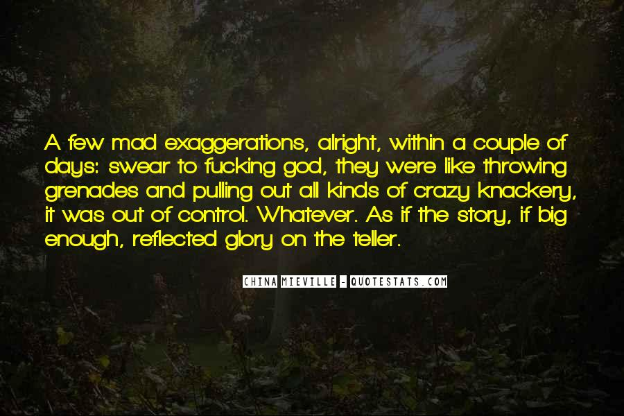 Quotes About Crazy Days #163235