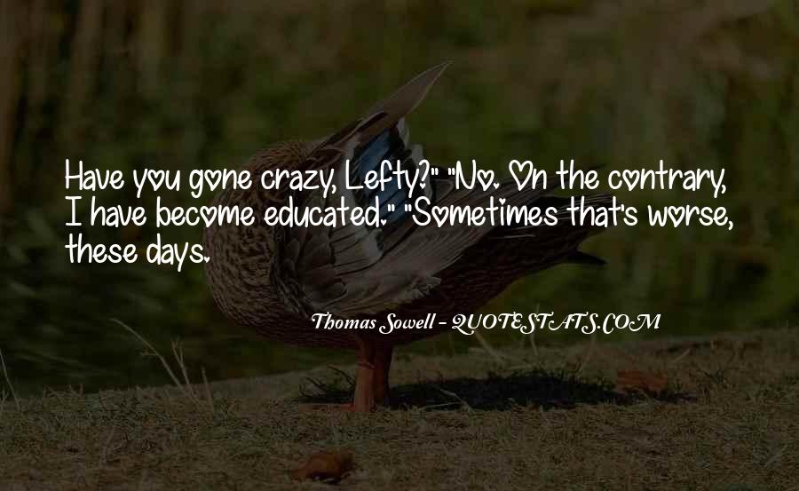 Quotes About Crazy Days #1777616