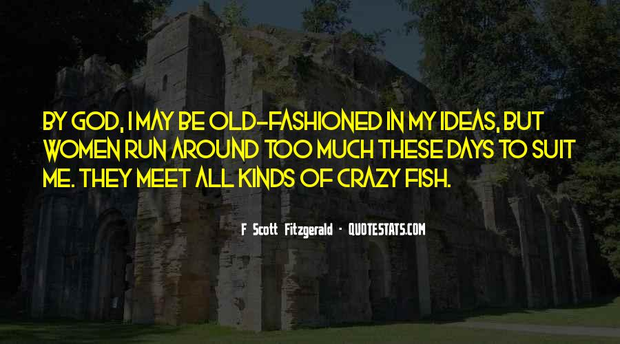 Quotes About Crazy Days #1845301