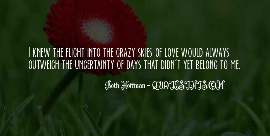 Quotes About Crazy Days #1856682