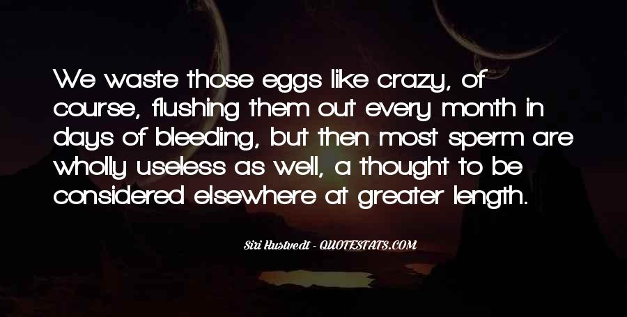 Quotes About Crazy Days #39130
