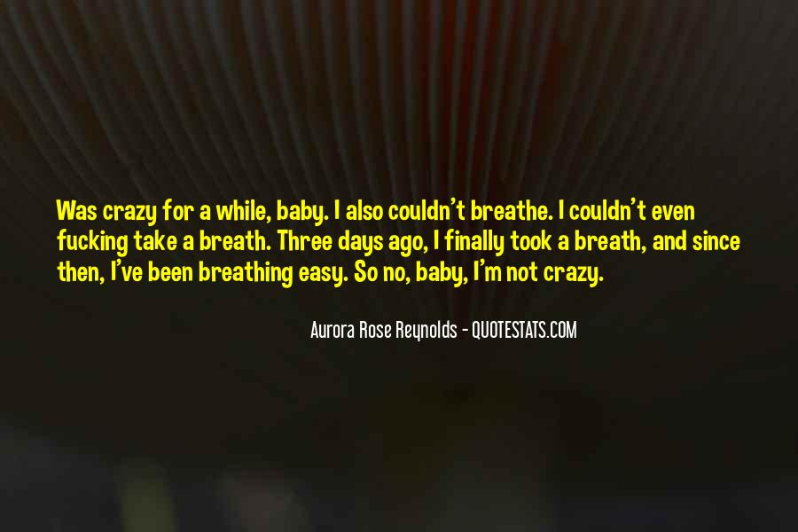 Quotes About Crazy Days #613423
