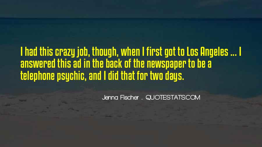 Quotes About Crazy Days #939181