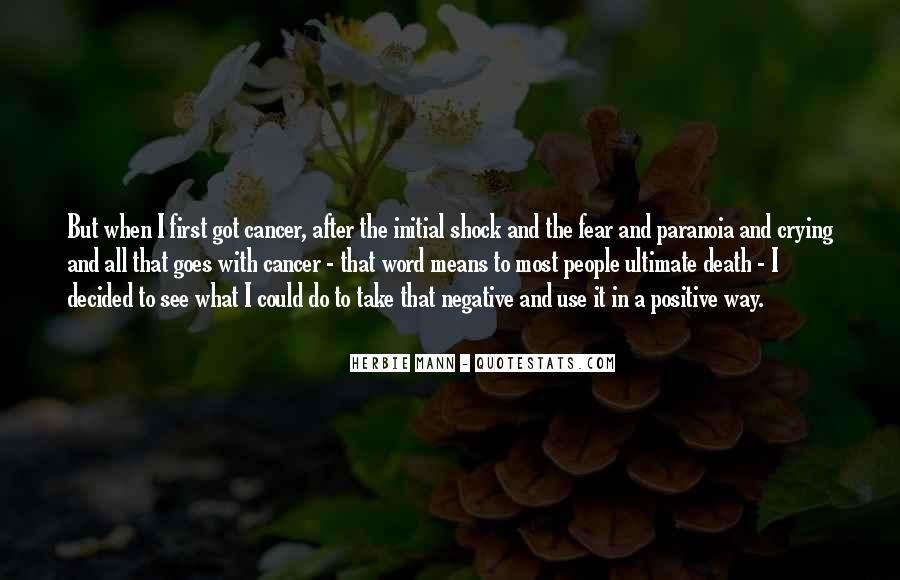 Quotes About Death After Cancer #1502069