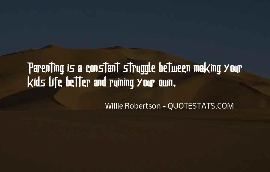 Quotes About Ruining Your Own Life #1545045
