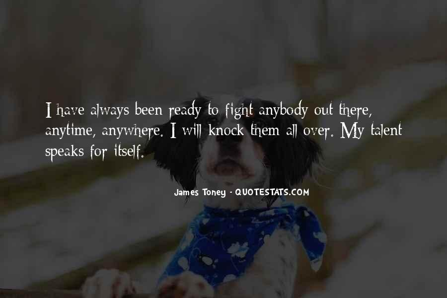 Quotes About Ready To Fight #1147996