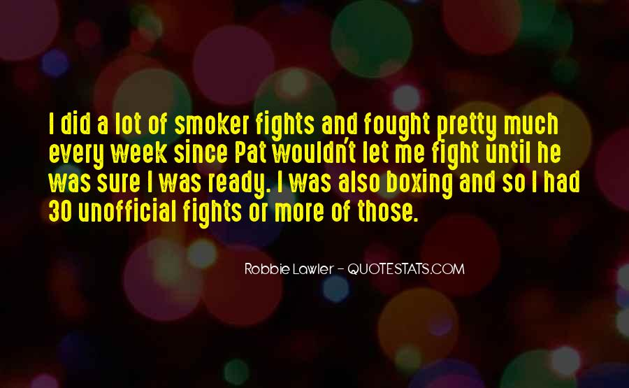 Quotes About Ready To Fight #1207797