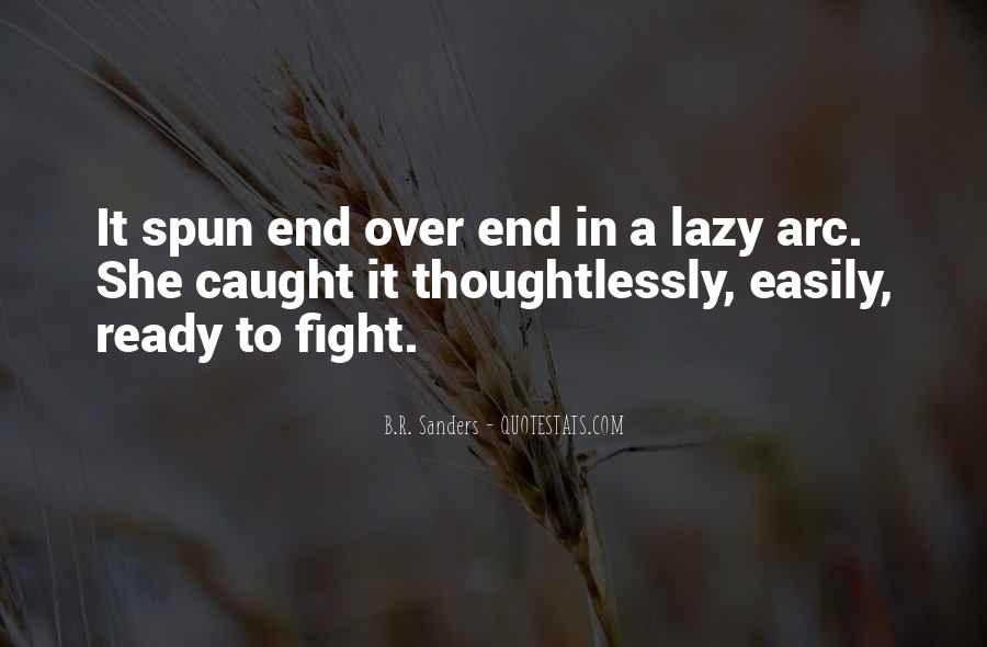 Quotes About Ready To Fight #1380358