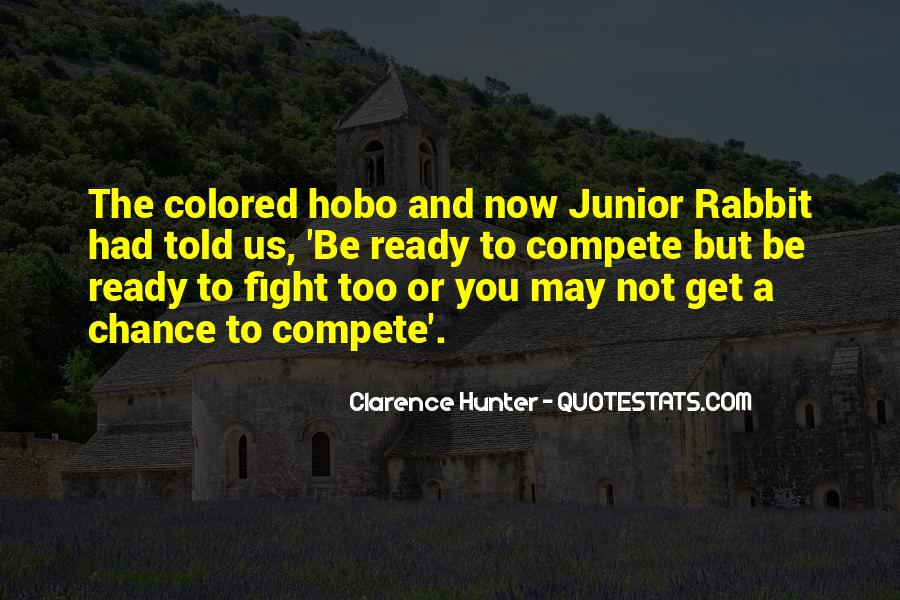 Quotes About Ready To Fight #1473771
