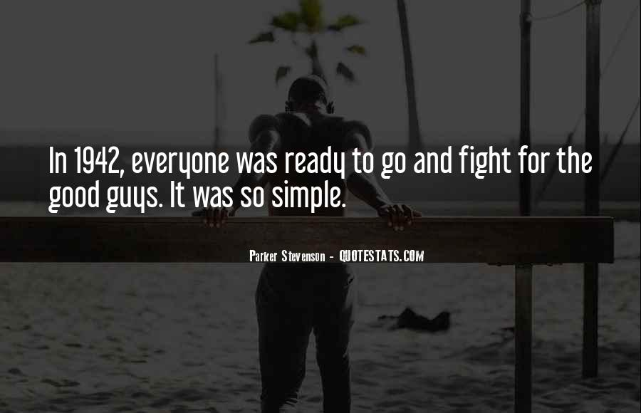 Quotes About Ready To Fight #232246