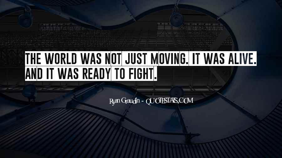 Quotes About Ready To Fight #376060