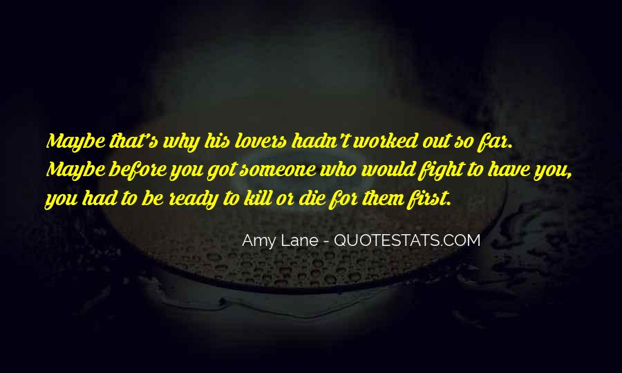 Quotes About Ready To Fight #608689
