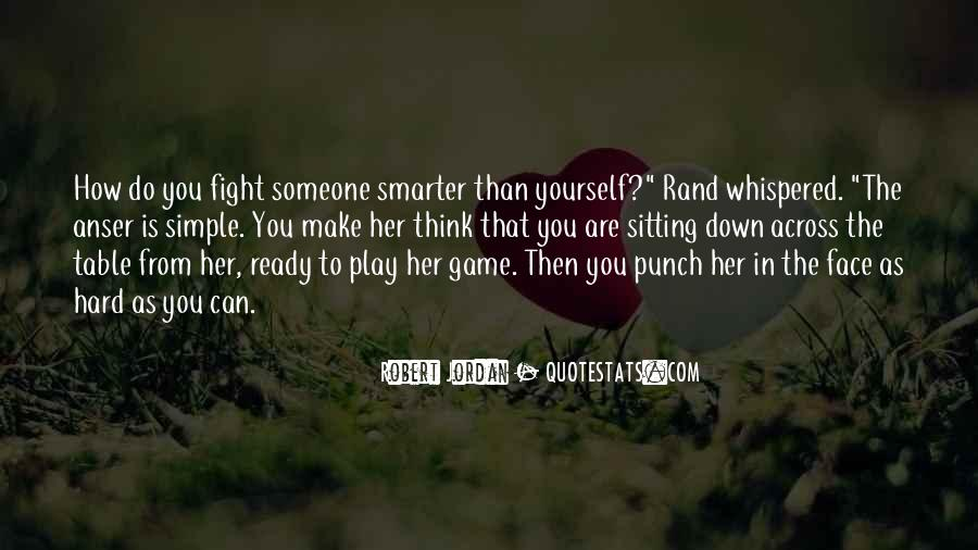 Quotes About Ready To Fight #806692