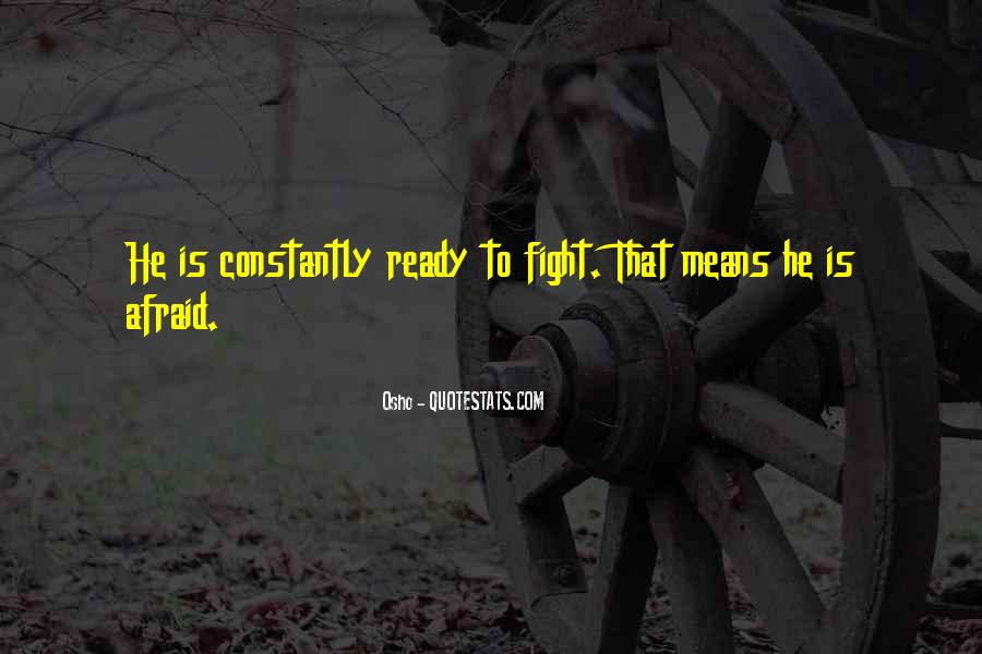 Quotes About Ready To Fight #823237