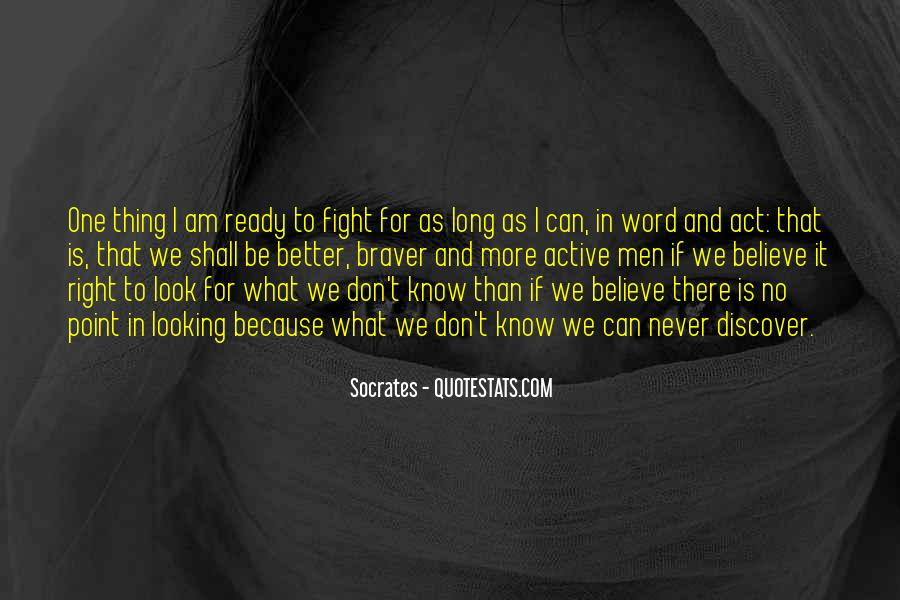 Quotes About Ready To Fight #878157