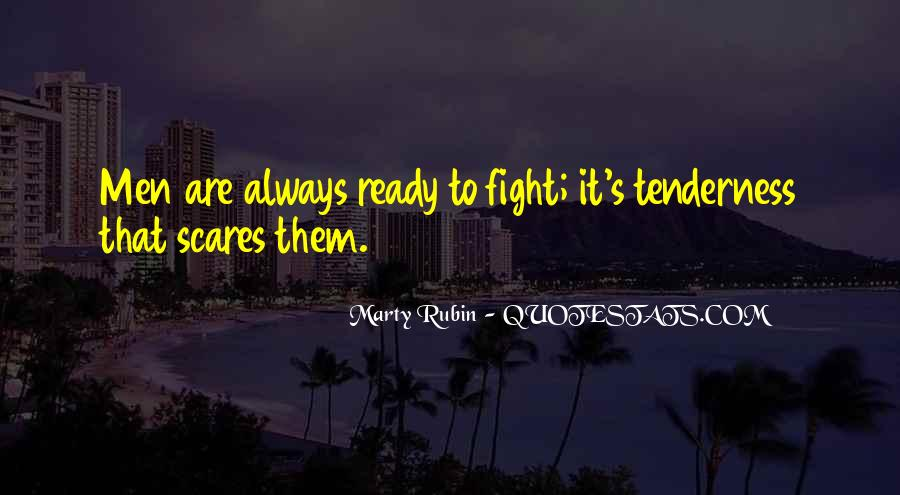 Quotes About Ready To Fight #953455