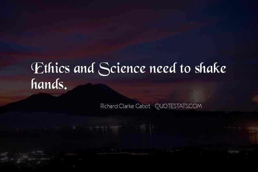 Quotes About Science And Ethics #1800557