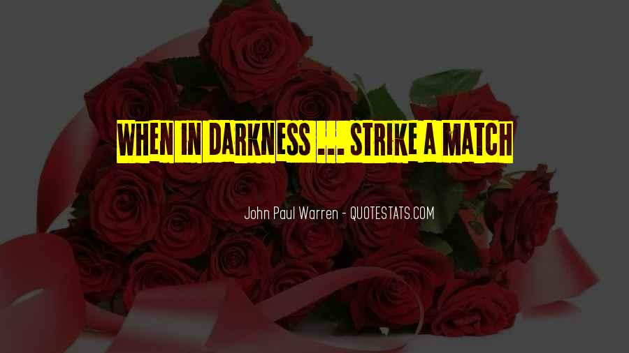 Quotes About Hope In Darkness #176762