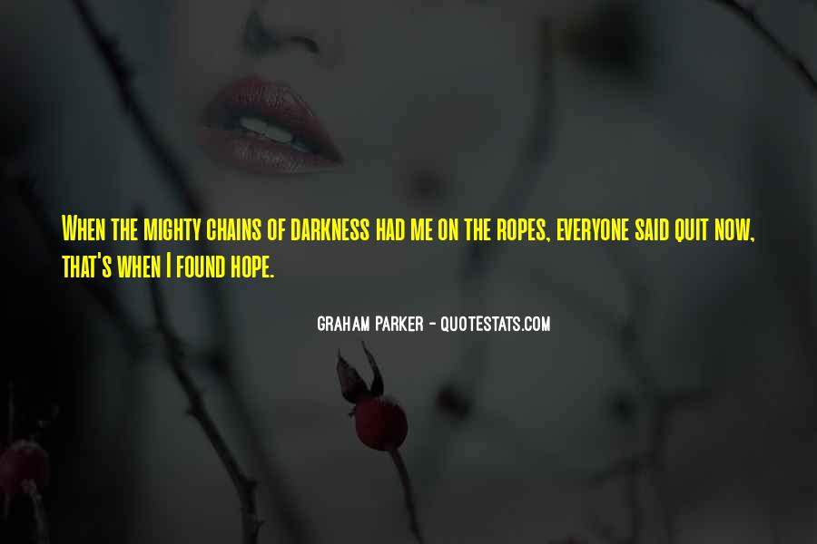 Quotes About Hope In Darkness #209170