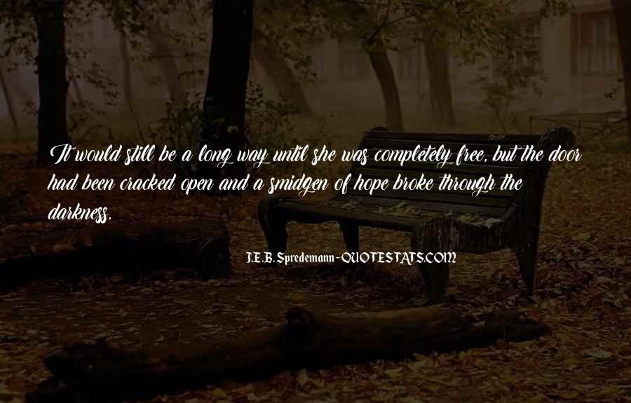 Quotes About Hope In Darkness #28823