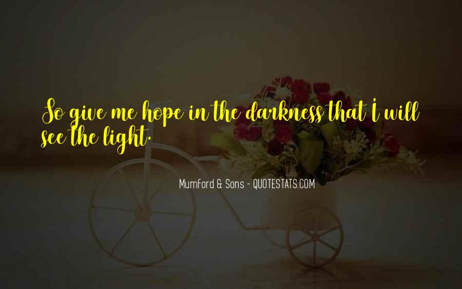 Quotes About Hope In Darkness #311772