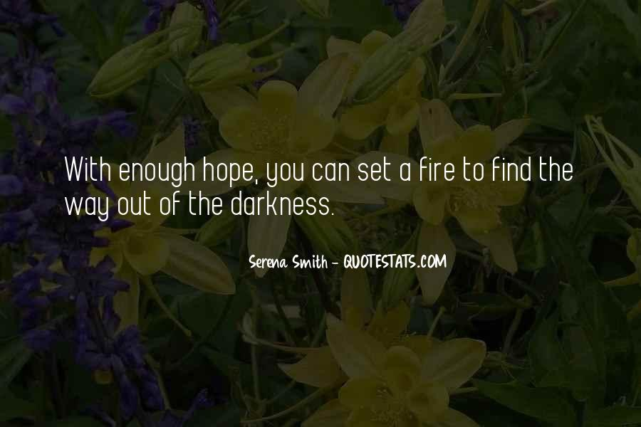 Quotes About Hope In Darkness #406929