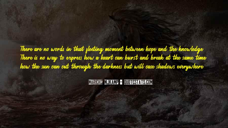 Quotes About Hope In Darkness #445978