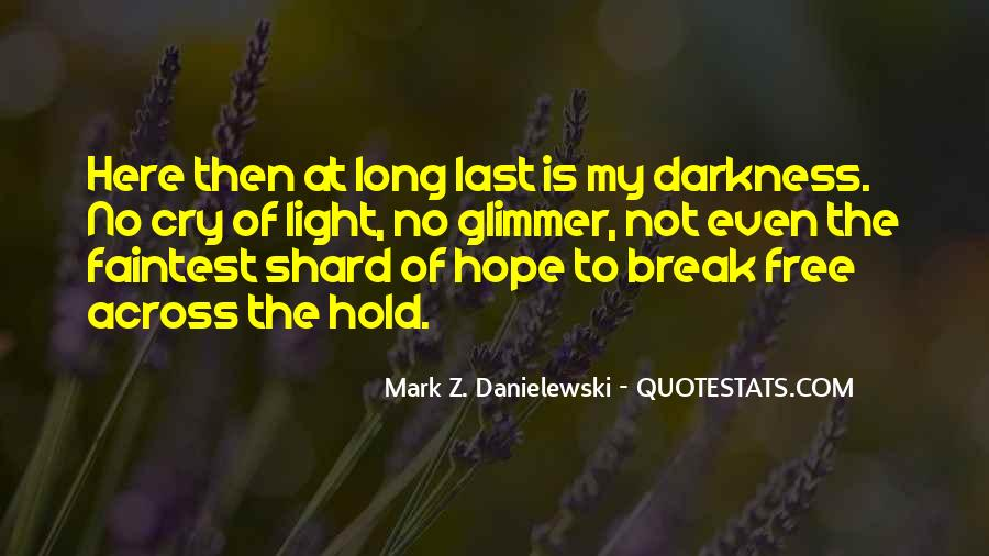 Quotes About Hope In Darkness #501698
