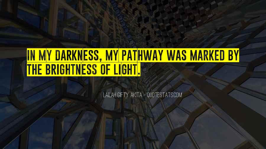 Quotes About Hope In Darkness #549502