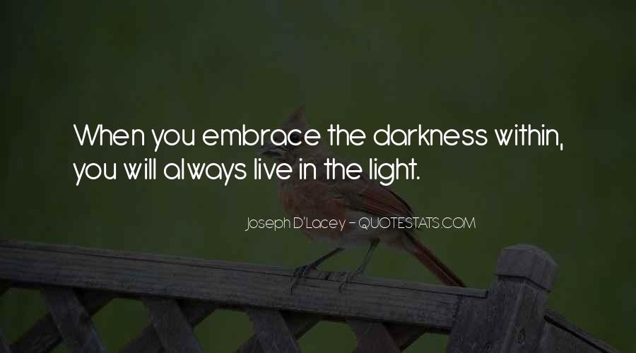 Quotes About Hope In Darkness #572465