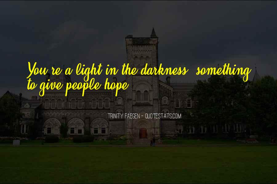 Quotes About Hope In Darkness #655132