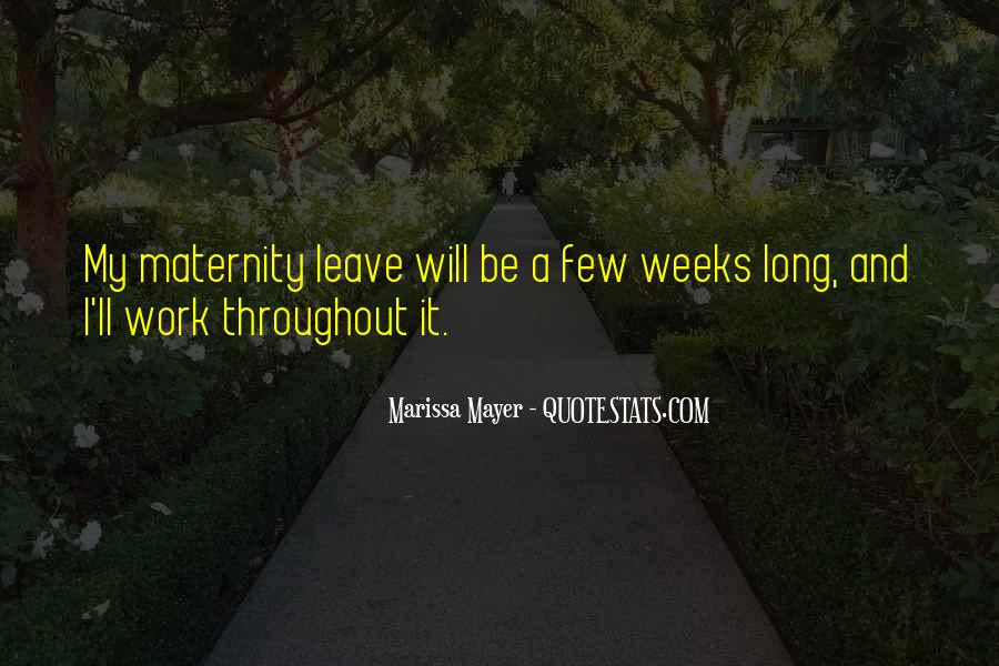 Quotes About Long Weeks Of Work #942190