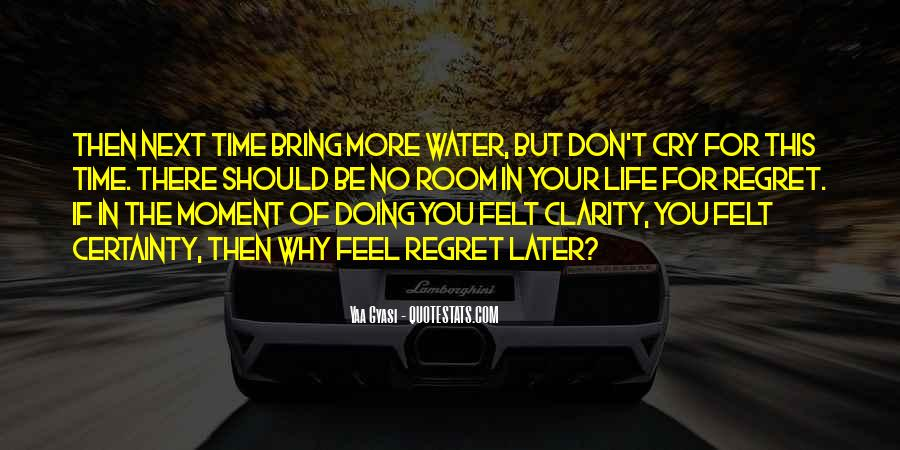 Quotes About Clarity In Life #301307
