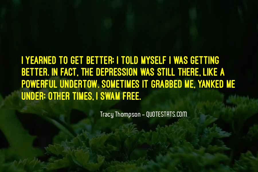 Quotes About Getting Better From Depression #230430