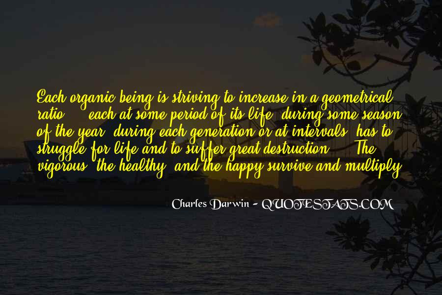 Quotes About Organic Life #1350744