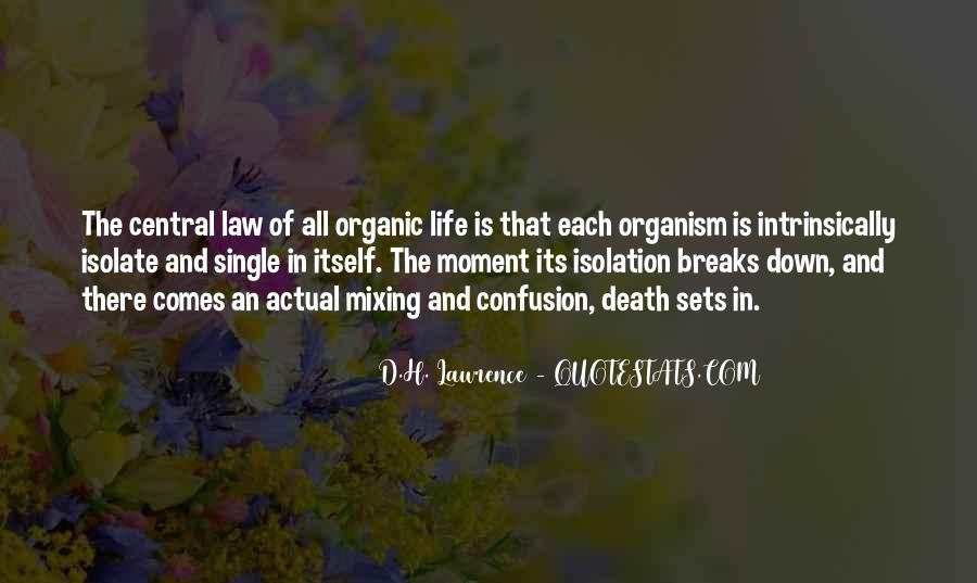 Quotes About Organic Life #137799