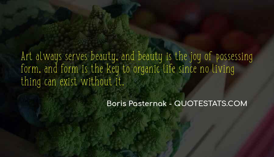 Quotes About Organic Life #152096