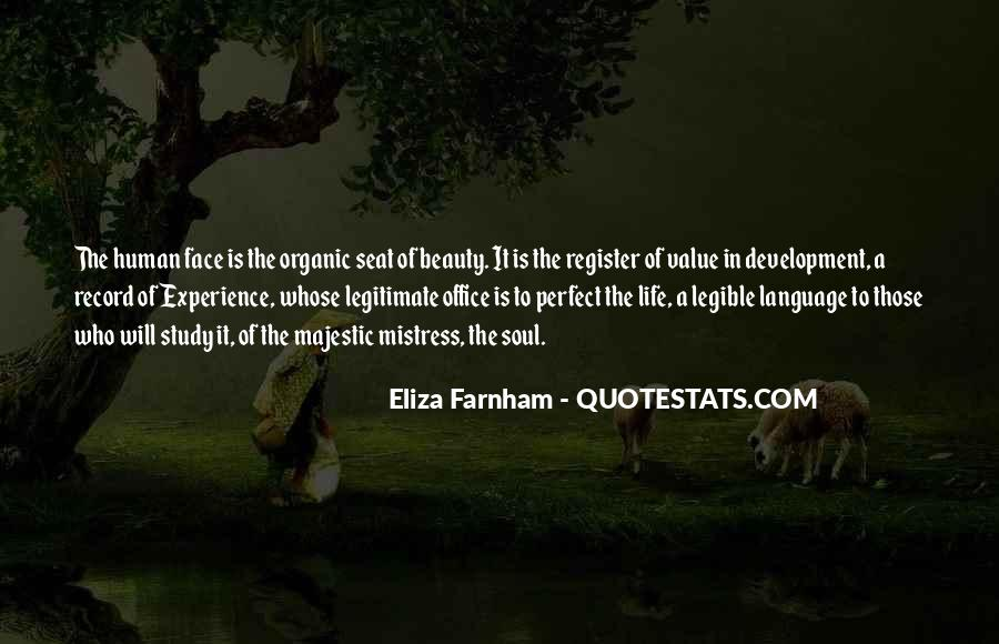 Quotes About Organic Life #16481