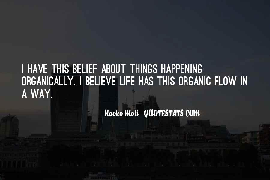 Quotes About Organic Life #1670179