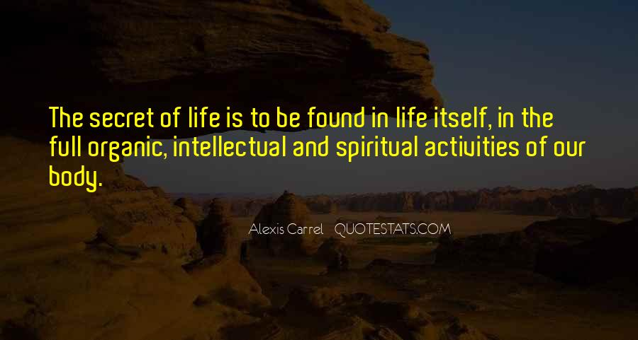 Quotes About Organic Life #1783742
