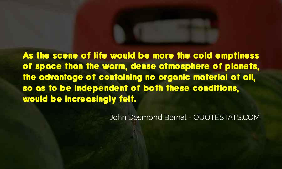 Quotes About Organic Life #256092