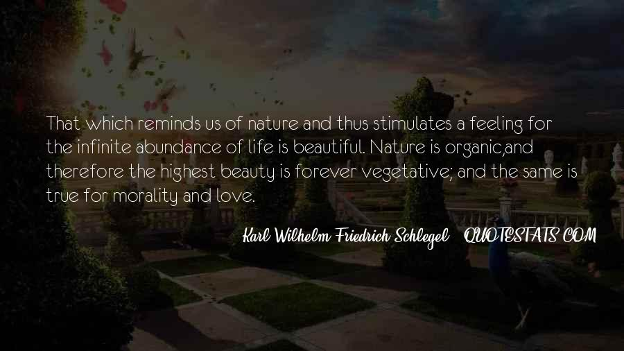 Quotes About Organic Life #506309