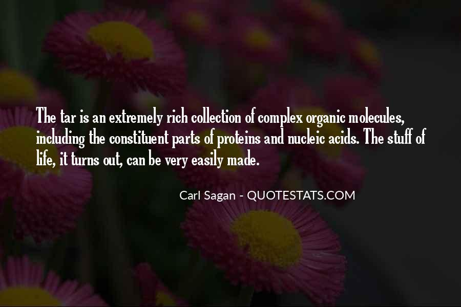 Quotes About Organic Life #670705