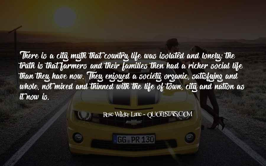 Quotes About Organic Life #679773