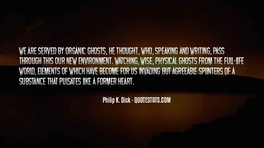 Quotes About Organic Life #704059