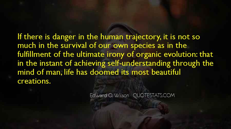 Quotes About Organic Life #729094