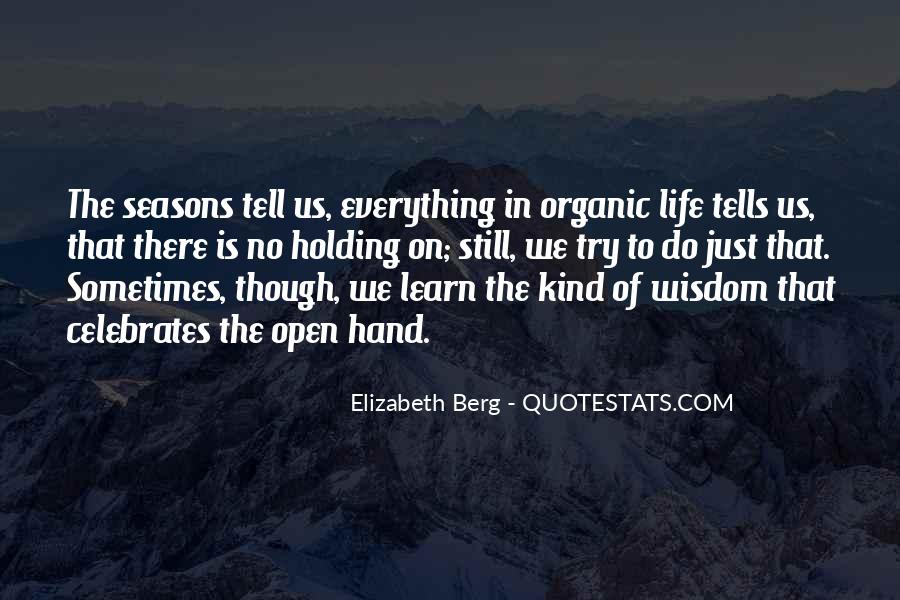 Quotes About Organic Life #806667