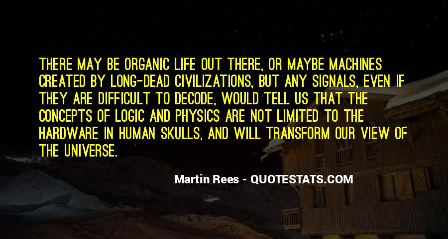Quotes About Organic Life #854070