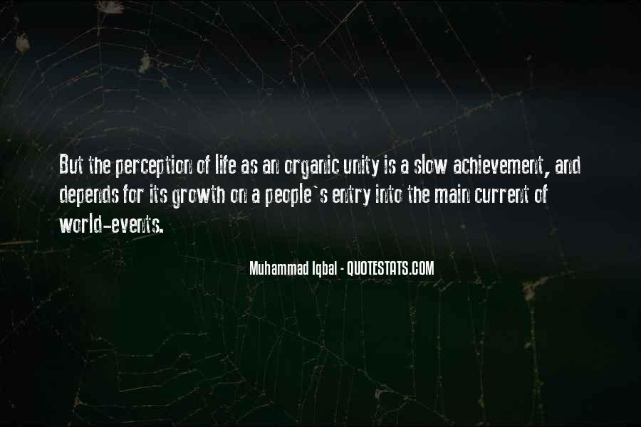 Quotes About Organic Life #954275